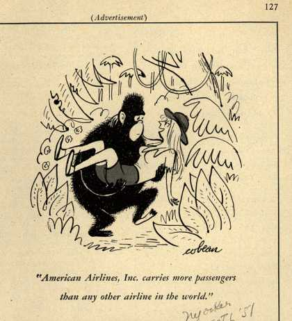 American Airlines – American Airlines, Inc. carries more passengers than any other airline in the world. (1951)