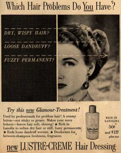 Kay Daumit's Lustre-Creme Hair Dressing – Which Hair Problems Do You Have? (1951)