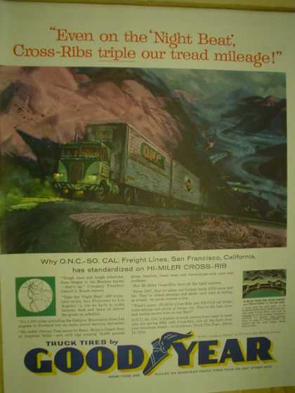 Goodyear tires. Even on the night beat. ONC So Cal Freight Lines (1959)