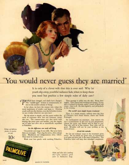 """Palmolive Company's Palmolive Soap – """"You would never guess they are married"""" (1925)"""
