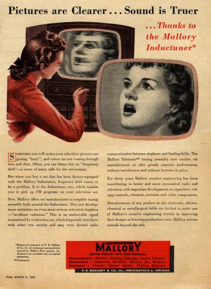 P.R. Mallory & Co.'s Mallory Inductuner – Pictures are Clearer... Sound is Truer... thanks to the Mallory Inductuner (1951)