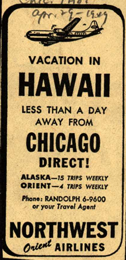 Northwest Airline's Hawaii – Vacation in Hawaii Less than a Day Away from Chicago Direct (1949)