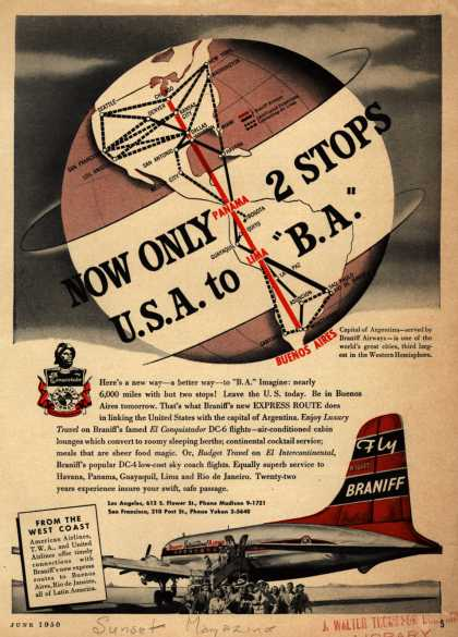 """Braniff International Airway's Buenos Aires – NOW ONLY 2 STOPS U.S.A. TO """"B.A."""" (1950)"""