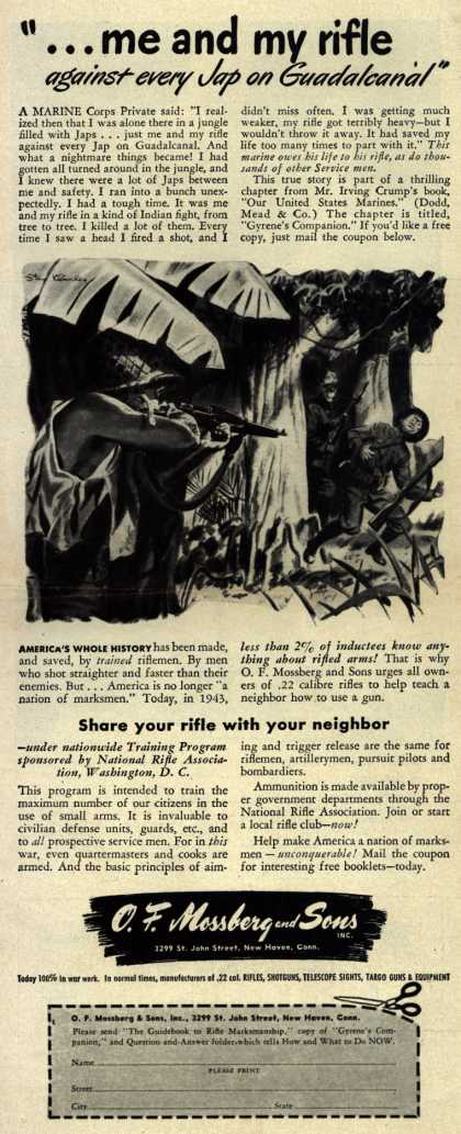 """O. F. Mossberg and Son's rifles – """"...me and my rifle against every Jap on Guadalcanal"""" (1943)"""