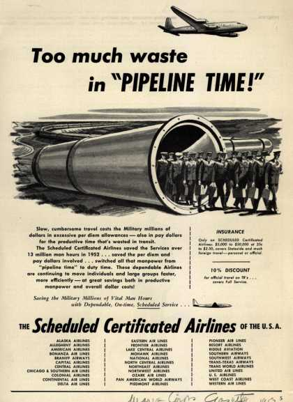 """Scheduled Certificated Airlines of the U.S.A. – Too much waste in """"Pipeline Time!"""" (1953)"""