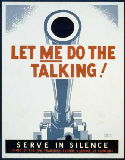 Let me do the talking! – Serve in silence / Homer Ansley. (1941)