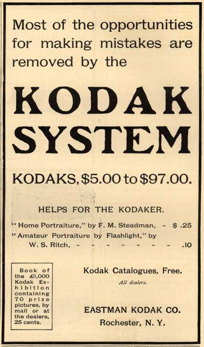 Kodak – Most of the opportunities for making mistakes are removed by the Kodak System (1905)