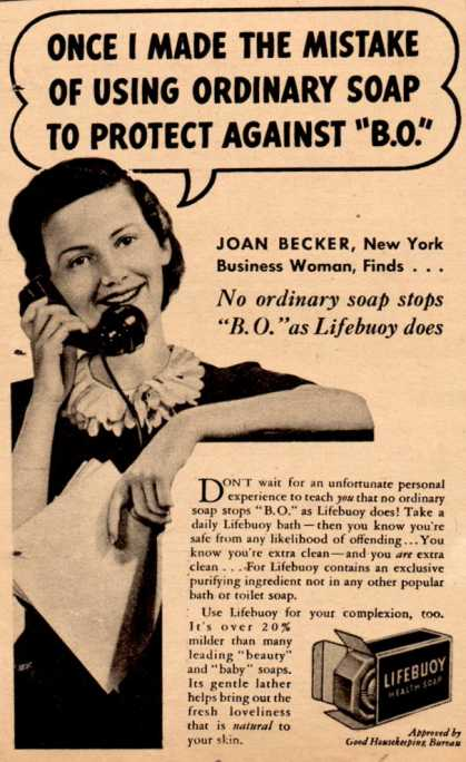 """Lever Brothers Ltd.'s Lifebuoy Health Soap – Once I made the mistake of using ordinary soap to protect against """"B.O."""" (1938)"""