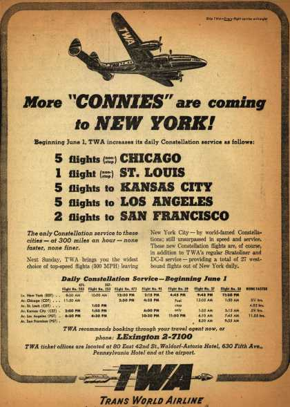 """Trans World Airline's Constellation – More """"Connies"""" are coming to New York (1947)"""