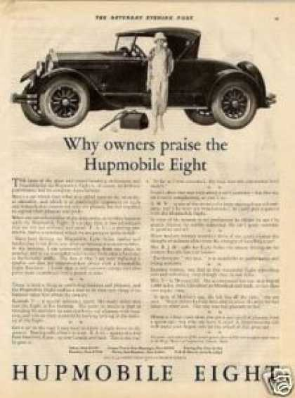 """Hupmobile Eight Car Ad """"Why Owners Praise... (1925)"""
