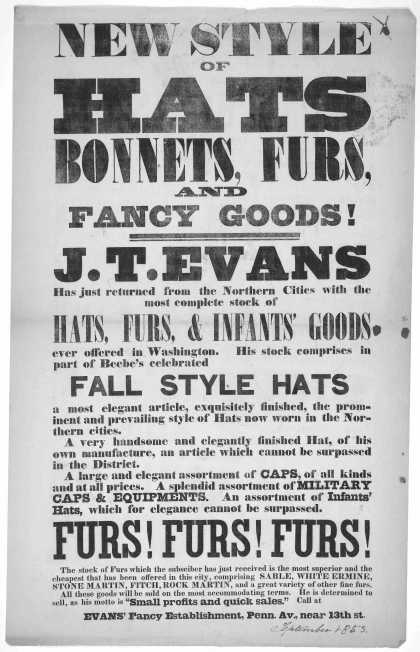 New style of hats bonnets, furs and fancy goods! J. T. Evans has just returned from the northern cities with the most complete stock of hats, furs, & (1853)