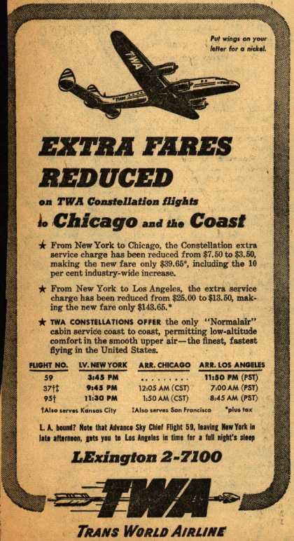 Trans World Airline's Chicago and Los Angeles – Extra Fares Reduced on TWA Constellation flights to Chicago and the Coast (1947)