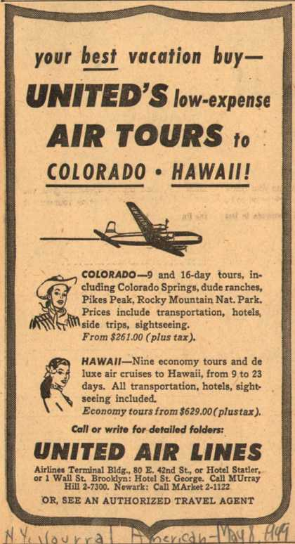United Air Line's Colorado, Hawaii – your best vacation buy- United's low-expense Air Tours to Colorado – Hawaii (1949)