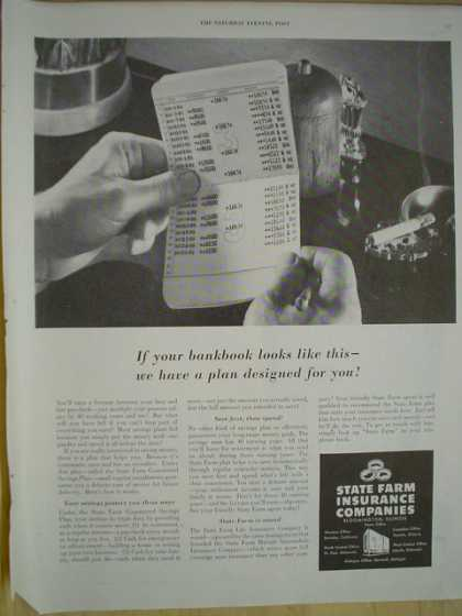 State Farm insurance. If your bankbook looks like this we have a plan (1950)