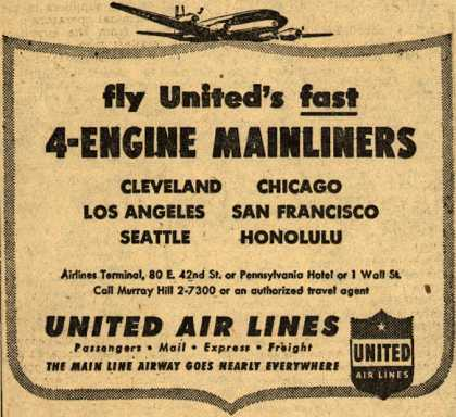 United Air Line's Mainliners – fly United's fast 4-ENGINE MAINLINERS (1948)