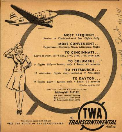 Transcontinental & Western Air – Most Frequent... More Convenient... To Cincinnati... To Columbus... To Pittsburgh... To Dayton... (1941)