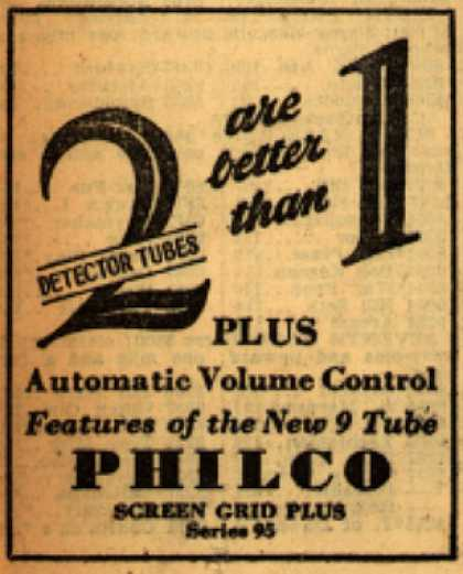 Philco Corporation's Radio Tubes – 2 Detector Tubes are better than 1 (1930)