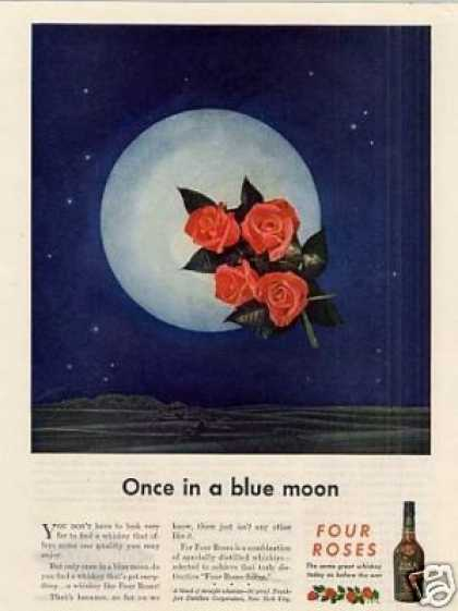 """Four Roses Whiskey Ad """"Once In a Blue Moon... (1945)"""