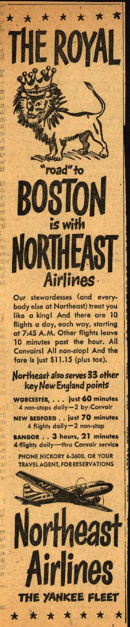 """Northeast Airline's Boston – THE ROYAL """"road"""" to BOSTON is with NORTHEAST Airlines (1950)"""