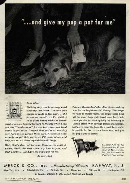 """Merck & Co.'s War Bonds – """"...and give my pup a pat for me"""" (1943)"""