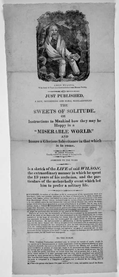[Woodcut] ... Just published, a new, interesting and moral work-entitled The sweets of solitude, or instructions to mankind how they may be happy in a (1821)