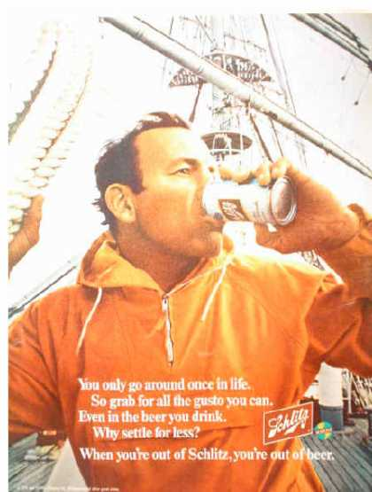 Schlitz Beer Only go around once in life Sailing theme #2 (1970)