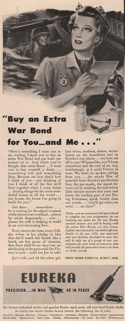 """Eureka Vacuum Cleaner Co.'s War Bonds – """"Buy An Extra War Bond For You-And Me..."""" (1944)"""