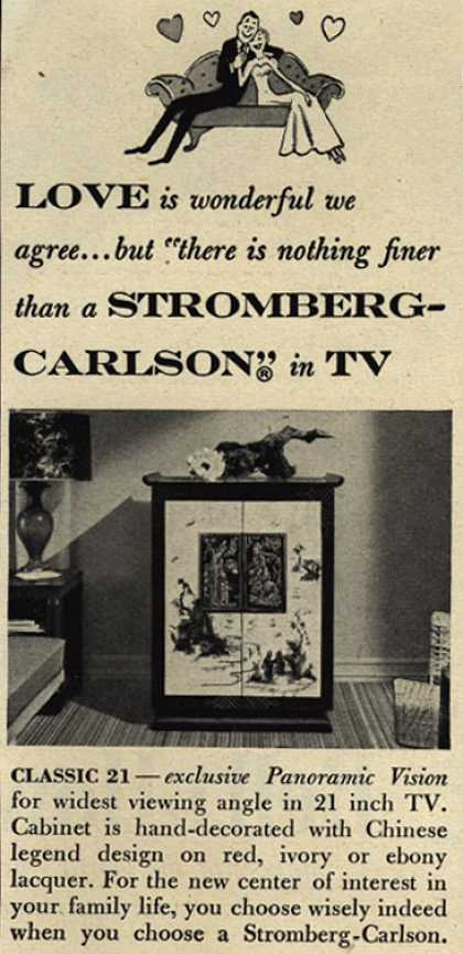 """Stromberg-Carlson Company's Classic 21 – Love is wonderful we agree... but """"there is nothing finer than a Stromberg-Carlson"""" in TV (1951)"""