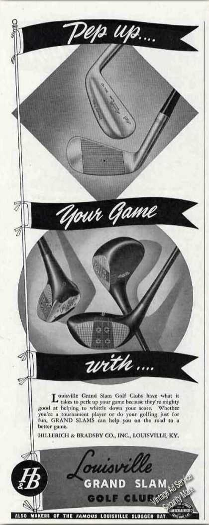 """Louisville Grand Slam Golf Clubs """"Peps Up Game"""" (1948)"""