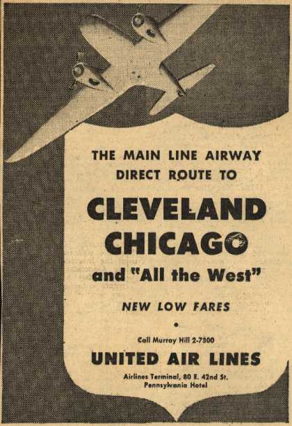 """United Air Line's Cleveland, Chicago – The Main Line Airway Direct Route To Cleveland, Chicago and """"All the West"""" (1945)"""