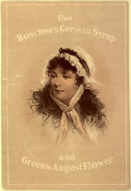 Unknown's Boschee's German Syrup and Green's August Flower – Use Boschee's German Syrup and Green's August Flower